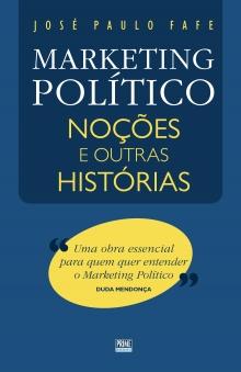 MARKETING POLÍTICO - NOÇÕES E OUTRAS HISTÓRIAS  eefbe25389ed6